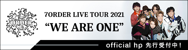 """7ORDER LIVE TOUR 2021 """"WE ARE ONE"""""""